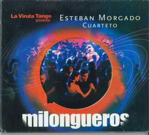 Milongueros (2007)