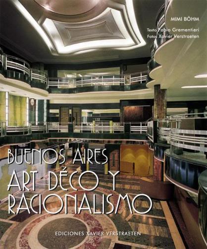 Buenos Aires Art Deco y Racionalimo