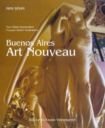 Buenos Aires Art Nouveau