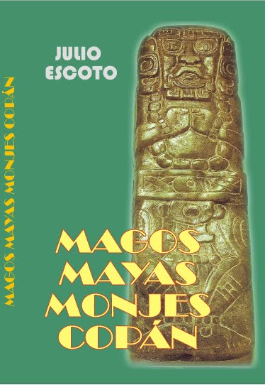 Magos mayas Monjes Copán