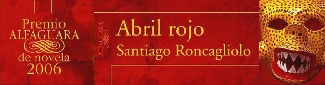 """""""ABRIL ROJO"""", UN THRILLER CON SABOR A PERÚ (por Pablo R.Bedrossian)"""