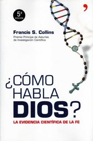 Cómo habla Dios (Francis Collins 01)