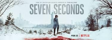 """SEVEN SECONDS"", UNA CONMOVEDORA MINISERIE DE NETFLIX (por Pablo R.Bedrossian)"