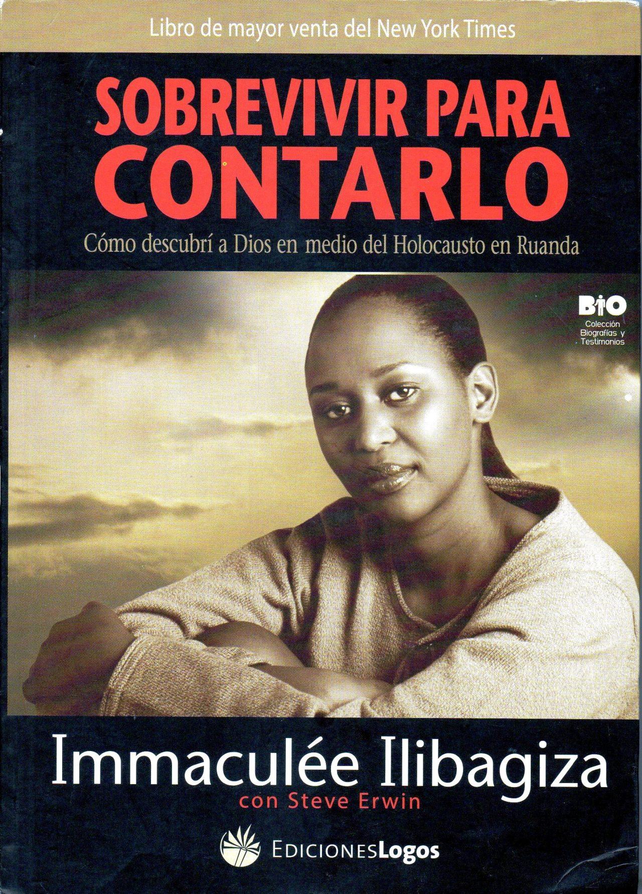 """""""SOBREVIVIR PARA CONTARLO"""": UNA HISTORIA DE FE CONTRA TODA ESPERANZA (por Pablo R.Bedrossian)"""