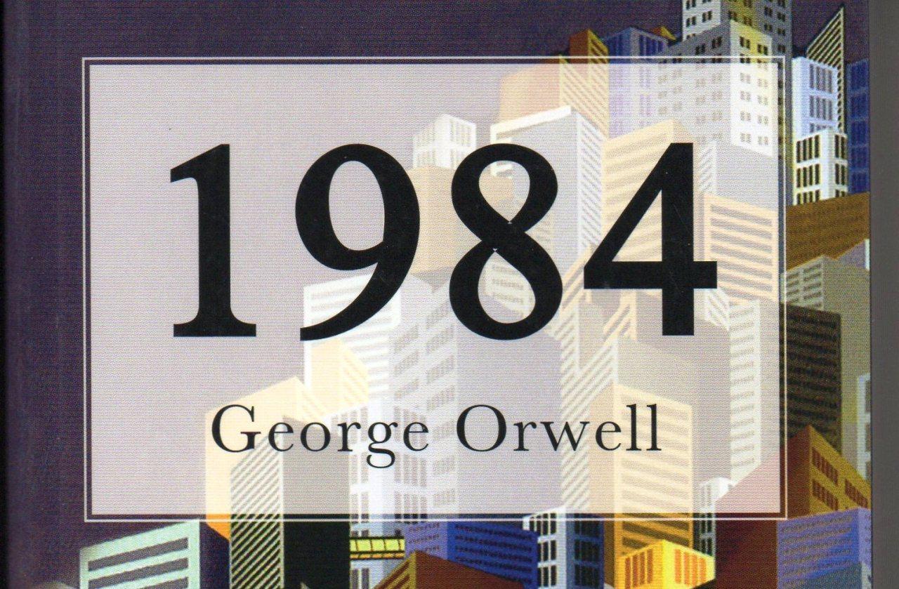 """UN COMENTARIO A """"1984"""", LA PROFÉTICA NOVELA DE GEORGE ORWELL (por Pablo R.Bedrossian)"""