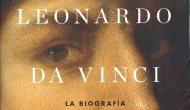 """""""LEONARDO DA VINCI LA BIOGRAFÍA"""", DE WALTER ISAACSON (por Pablo R.Bedrossian)"""