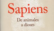 """SAPIENS, DE ANIMALES A DIOSES"", LA PROVOCADORA OBRA DE YUVAL NOAH HARARI (por Pablo R.Bedrossian)"